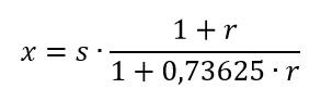 x = s * (1 + r) / (1 + 0,73625 * r)