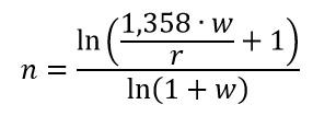 n = ln( 1,358*w/r + 1) / ln (1+w)